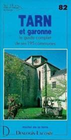 Tarn-et-Garonne ; le guide complet de ses 195 communes - Couverture - Format classique