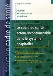 Le cadre de santé : acteur incontournable dans le secteur hospitalier - Intérieur - Format classique