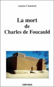 La Mort De Charles De Foucauld - Couverture - Format classique