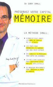 Préservez votre capital mémoire ; la méthode small - Intérieur - Format classique