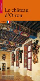 Le Chateau D'Oiron - Couverture - Format classique