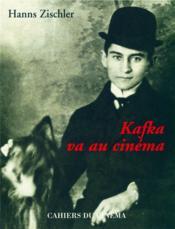 Kafka va au cinéma - Couverture - Format classique