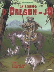 La légende d'Oregon-Jo t.1 ; l'esclave du major Lewis - Intérieur - Format classique
