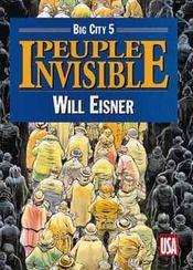 Big city t.5 ; peuple invisible - Intérieur - Format classique