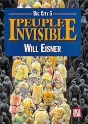 Big city t.5 ; peuple invisible - Couverture - Format classique