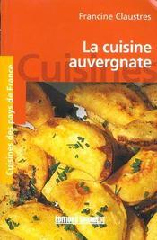 Cuisine auvergnate (la)/poche - Intérieur - Format classique