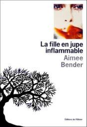 Fille En Jupe Inflammable (La) - Couverture - Format classique