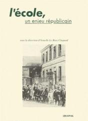 L'école, un enjeu républicain - Couverture - Format classique