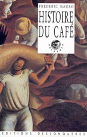 Histoire Du Cafe - Couverture - Format classique