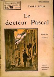 Le Docteur Pascal. Tome 1. Collection : Select Collection N° 238 - Couverture - Format classique