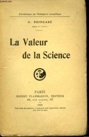 La Valeur De La Science. Collection : Bibliotheque De Philosophie Scientifique. - Couverture - Format classique