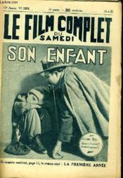 Le Film Complet Du Samedi N° 1313 - 12e Annee - Son Enfant - Couverture - Format classique