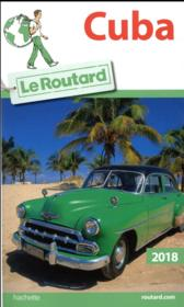 Vente  Guide du Routard ; Cuba (édition 2018)  - Collectif Hachette