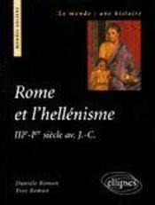 Rome Et L'Hellenisme Iiie-Ier Siecle Av.J.-C. - Intérieur - Format classique