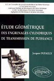 Etude Geometrique Des Engrenages Cylindriques De Transmission De Puissance - Intérieur - Format classique