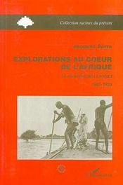 Explorations Au Coeur De L'Afrique - Couverture - Format classique