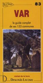 Var ; le guide complet de ses 153 communes - Couverture - Format classique