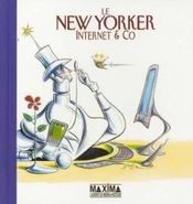 Vente  New yorker internet & co  - Collectif - Robert Mankoff