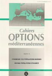 Dynamique des populations marines ; cahiers options mediterraneennes t.10 - Couverture - Format classique