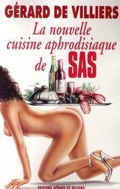 SAS ; la nouvelle cuisine aphrodisiaque - Couverture - Format classique