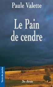 Pain De Cendre (Poche) (Le)Reimpression - Couverture - Format classique