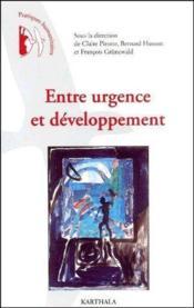 Entre urgence et developpement - Couverture - Format classique