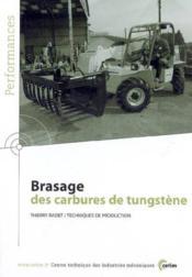 Brasage des carbures de tungstene ; performances, resultats des actions collectives 9p59 - Couverture - Format classique
