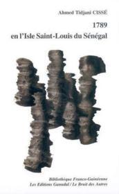 1789 En L'Isle Saint-Louis Au Senegal - Couverture - Format classique