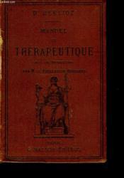MANUEL DE THERAPEUTIQUE. Avec une introduction par Ch. Bouchard. - Couverture - Format classique