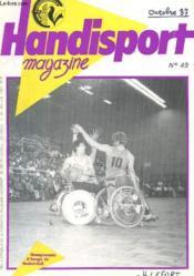 HANDISPORT MAGAZINE 24e ANNEE N°49 - CHAMPIONNAT D'EUROPE DE BASKET BALL - Couverture - Format classique