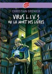 Virus l.i.v. 3 ou la mort des livres - Intérieur - Format classique