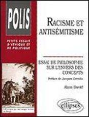 Racisme Et Antisemitisme Essai De Philosophie Sur L'Envers Des Concepts - Intérieur - Format classique