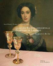 Château pichon-longueville, comtesse de lalande - Couverture - Format classique