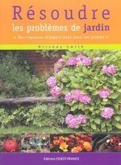 Résoudre les problèmes de jardin ; des réponses d'expert pour tous les jardins - Intérieur - Format classique
