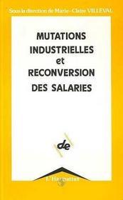 Mutations Industrielles Et Reconversion Des Salaries - Intérieur - Format classique