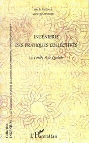 Ingenierie Des Pratiques Collectives ; La Cordee Et Le Quator - Intérieur - Format classique