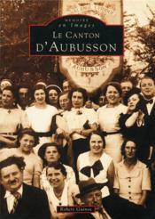 Le canton d'Aubusson - Couverture - Format classique