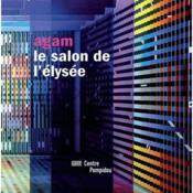 Agam, le salon de l'Elysée - Couverture - Format classique