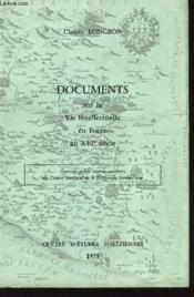 Documents Sur La Vie Intellectuelle En Forez - Couverture - Format classique