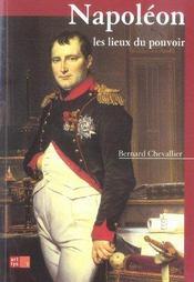 Napoleon, Les Lieux Du Pouvoir - Intérieur - Format classique