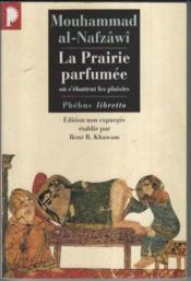 La prairie parfumée ou s'ébattent les plaisirs - Couverture - Format classique