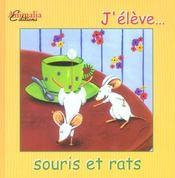 J'élève... souris et rats - Intérieur - Format classique