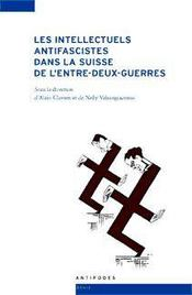 Les intellectuels antifascistes dans la Suisse de l'entre-deux-guerres - Intérieur - Format classique