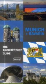 Vente  Munich + Bavaria ; the architecture guide  - Chris Van Uffelen - Nicolette Baumeister