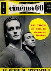 CINEMA 60 N° 43 - Le trou, un film de jacques Becker - Le cinéma français hier, aujourd'hui et demain - Couverture - Format classique