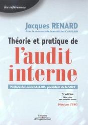 Theorie Et Pratique De L'Audit Interne  - Jacques Renard - Jean-Michel Chaplain