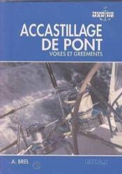 Accastillage De Pont Voiles Et Greements - Couverture - Format classique