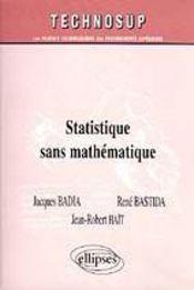Statistique Sans Mathematique - Intérieur - Format classique