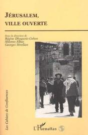 Jérusalem, ville ouverte - Couverture - Format classique