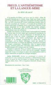 Freud, L'Antisemitisme Et La Langue-Mere ; Le Desir Du Sacre - 4ème de couverture - Format classique